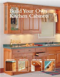 build your own kitchen cabinets popular woodworking how to cupboards