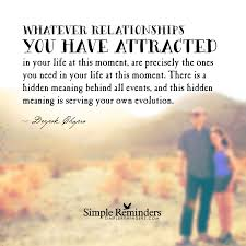 Deepak Chopra Whatever Relationships You Have Attracted In Your
