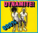 600% Dynamite!