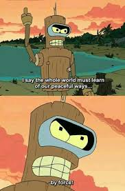 Bender Quotes Enchanting 48 Bender Quotes That Prove He's The Greatest Dorkly Post