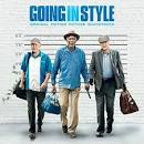 Going in Style [Original Soundtrack]