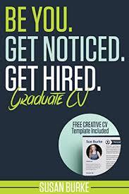 Be You Get Noticed Get Hired Graduate Cv Resume Inc Free Creative Curriculum Vitae Cv Template How To Write A Cv Curriculum Vitae Resume