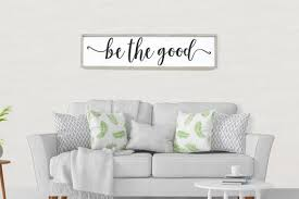Happy Home Furniture Awesome Be The Good Framed Wood Sign Living Room Wall Art Happy Home Etsy