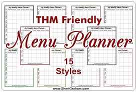 weekly menue planner thm friendly editable menu planner 15 styles free download