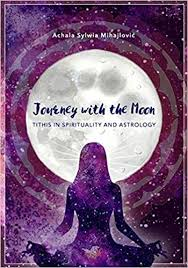 Buy Journey With The Moon Tithis In Spirituality And