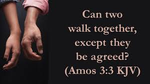 Can Two Walk Together Except They Be Agreed Bibletruths