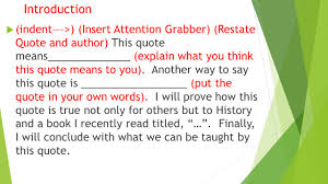 writing an explanatory essay quote by miss d valente school no introduction 61557 indent > insert attention grabber restate quote