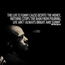 Best Rap Quotes Cole A Real One Facebook