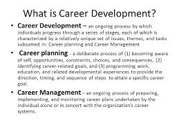 What Is Career Development Career Development Learning Objectives Ppt Video Online