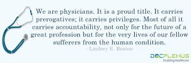 Medical Doctor Quotes Great Quote Doctors Physicians Quotes Mesmerizing Medical Quotes