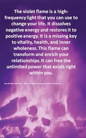 Alchemy Of Light Healing The Violet Flame Is A High Frequency Light That You Can Use