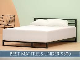 Mattress Under 300 Best Mattress The Sleep Advisor Top Rated Beds Under 300 Best Mattress Under Our Top Picks For 2018 Reviewed