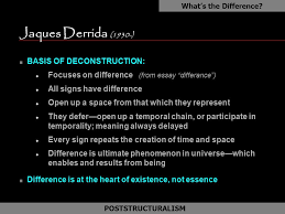 introduction to postmodern literary theory ppt jaques derrida 1930 as basis of deconstruction