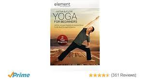 amazon element hatha flow yoga for beginners tamal dodge andrea ambandos s tv