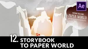 After Effects Story Book Template 12 From Storybook To Paper World Transition How To Use Paper World Ae Template