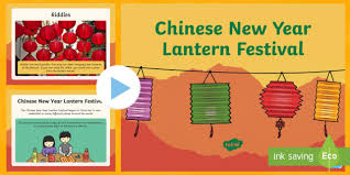 Chinese New Year Ppt Chinese New Year Lantern Festival Powerpoint Chinese New Year Ks1