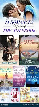 best ideas about the notebook nicholas sparks 11 books to if you love the notebook