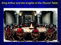 king arthur and his knights of the round table 1 king and the knights of the