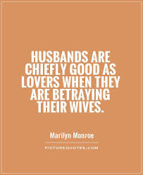 Cheating Wife Quotes New Quotes About Wife Cheating On Husband 48 Quotes