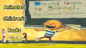 David Goes To School Animated Childrens Book Youtube