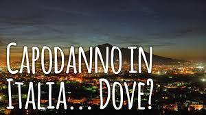5 destinazioni in Italia consigliate per Capodanno 2020 - YouTube