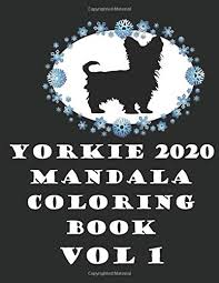 Coloring page mandala free coloring pages mandala insect coloring pictures mandalas free coloring pages mandala roses free coloring pages mandala winter coloring pages mandala angel coloring. Yorkie 2020 Mandala Coloring Book Vol 1 Doggs Yorkie 9798630548276 Amazon Com Books
