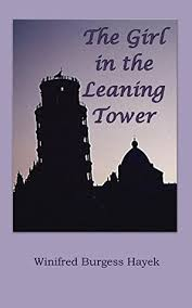 The Girl in the Leaning Tower by Winifred Hayek