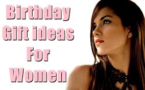 remended birthday gifts for women