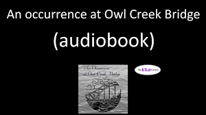 an occurrence at owl creek bridge audiobook an occurrence at owl creek bridge audiobook