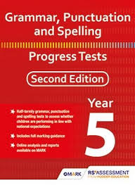 Grammar Punctuation Grammar Punctuation And Spelling Progress Tests Year 5 Second Edition