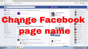 how to edit change facebook page name by facebook naming tips fb tips 101