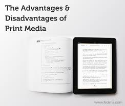 the advantages and disadvantages of print media blog print media