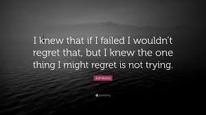 "Jeff Bezos Quotes Extraordinary Jeff Bezos Quote ""I Knew That If I Failed I Wouldn't Regret That"