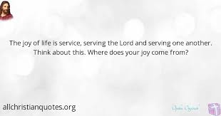 Quotes About Service To Others Fascinating Opoku Onyinah Quote About Joy Life Serve Others All