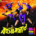 Hi-Five Soup! album by The Aquabats