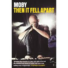 Moby Charts Then It Fell Apart By Moby