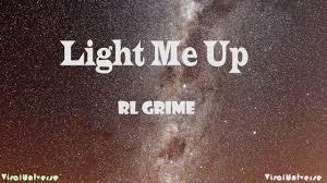 Light Me Up Rl Grime Lyrics Rl Grime Light Me Up Ft Miguel Julia Michaels Official Lyric Video