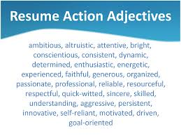 Power Adjectives For Resumes Resume For Your Job Application