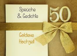 Sprüche Zur Goldenen Hochzeit Zitate Gedichte Bibelverse In