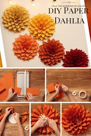 Dahlia Flower Making With Paper Diy Paper Dahlia The Oversized Paper Version Of The
