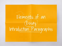 elements of an essay writing an introduction paragraph