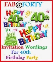 Invitation Words For Birthday Party Sample Invitation Wordings Invitation Wordings For 40th
