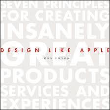 The Design Method Eric Karjaluoto Design Like Apple Ebook By John Edson Rakuten Kobo