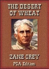 Resultado de imagen de The Desert Of Wheat Zane Grey