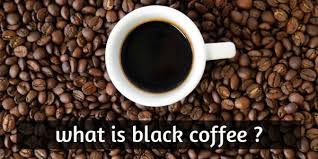 Other examples include habits like rarely apologizing. What Is Black Coffee Here S Why Everyone S Stoked On It