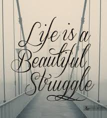 Beautiful Struggle Quotes