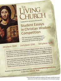 student essays the living church student essays 2016