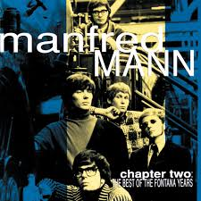 <b>Manfred Mann</b>: <b>Chapter</b> Two: The Best Of The Fontana Years ...