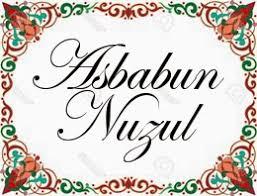 Hasil gambar untuk asbabun nuzul