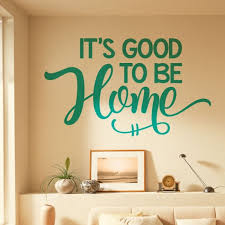 it s good to be home home wall quote wall art sticker on home wall art quotes with wall designer it s good to be home home wall quote wall art